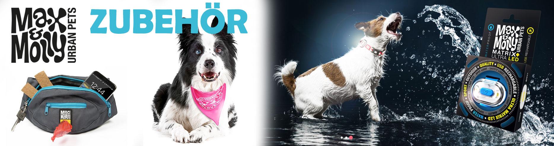Max & Molly Zubehör für Hunde