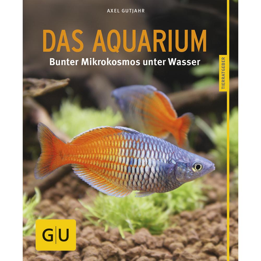GU Verlag Das Aquarium - Der Ratgeber