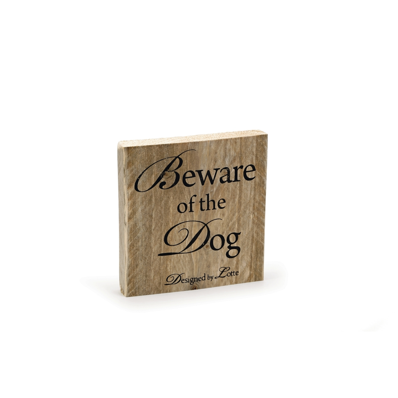 "Designed By Lotte Dekoschild ""Beware of the Dog"" aus Holz - Designed by Lotte"