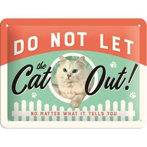 Nostalgic-Art Do Not Let The Cat Out, Blechschild, 15 x 20 cm