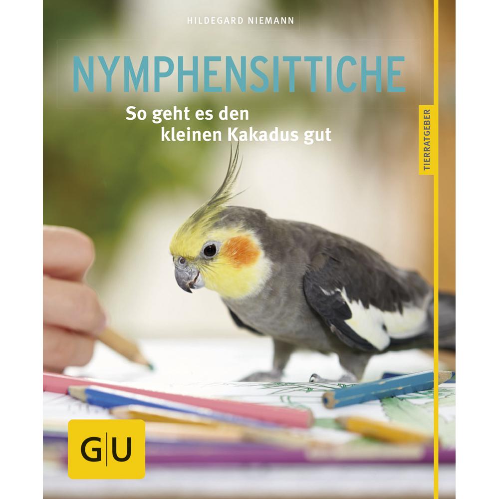 GU Verlag Nymphensittiche - lebhaft und gesellig