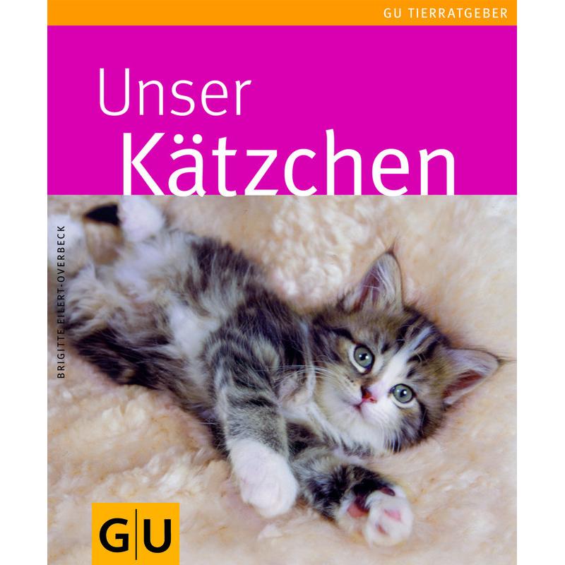 GU Verlag Was Katzenkinder brauchen - Der Ratgeber