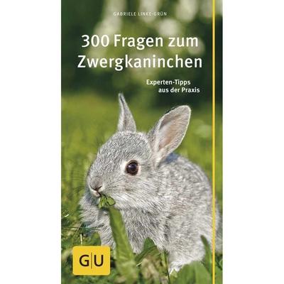 GU Verlag 300 Fragen rund ums Zwergkaninchen