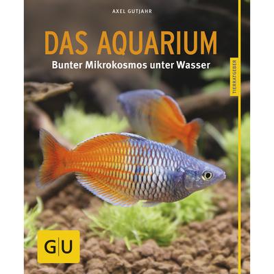 Das Aquarium - Der Ratgeber