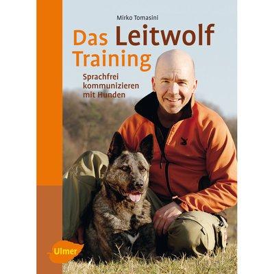 Ulmer Das Leitwolf Training
