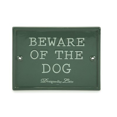 Designed By Lotte Beware of the Dog Keramikschild