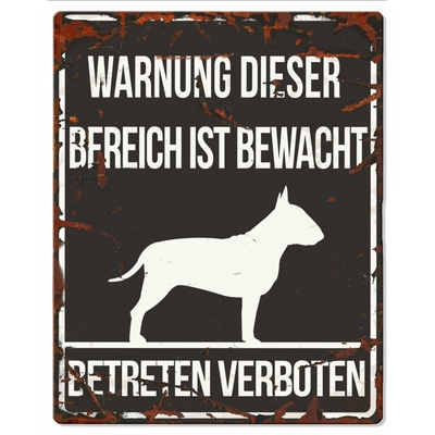 DREAM and DARE Hunde Warnschild Bull Terrier