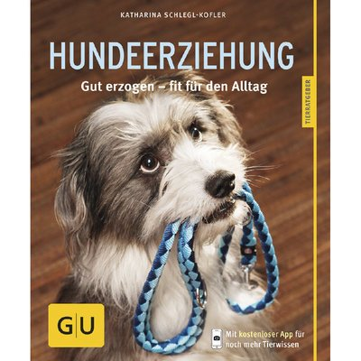 GU Verlag Hundeerziehung gut erzogen - fit für den Alltag