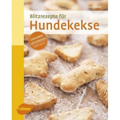 Ulmer Backbuch Blitzrezepte für Hundekekse