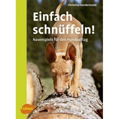 Ulmer Buch Einfach schnüffeln!