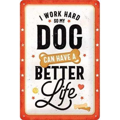 Nostalgic-Art Better Dog Life, Blechschild Preview Image