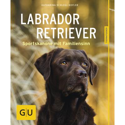 GU Verlag Ratgeber - Labrador Retriever