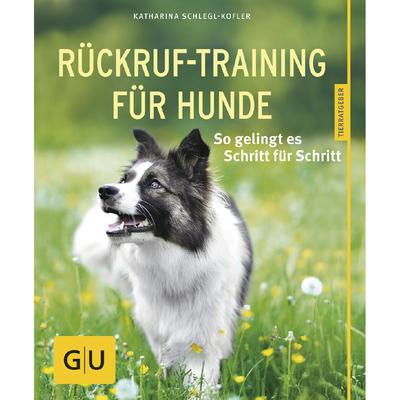 GU Verlag Rückruf-Training für Hunde