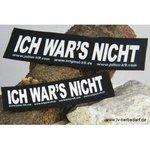 ICH WARS NICHT!